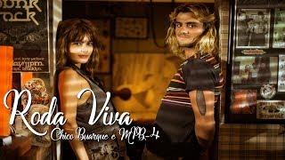 Roda Viva - Chico Buarque e MPB-4 | Os Dias Eram Assim