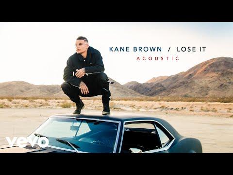 Kane Brown Lose It Acoustic Audio