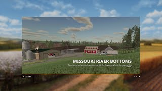 FS19 Map First Look - Missouri River Bottoms v0.8