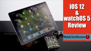 iOS12&watchOS5Review