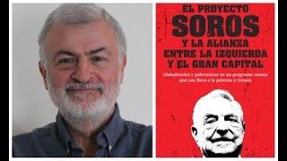 Entrevista a Carlos Astiz, autor de El proyecto Soros -23 noviembre 2020-