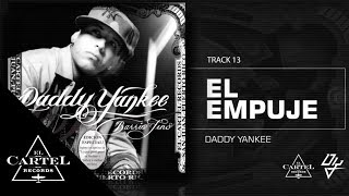 Daddy Yankee | 13. El Empuje (Bonus Track Version) (Audio Oficial)