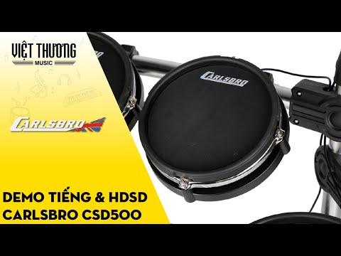 Demo tiếng và hướng dẫn sử dụng hộp tiếng của bộ trống Carlsbro Commander 500 | CS-D500