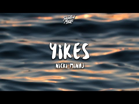Nicki Minaj - Yikes (Lyrics)