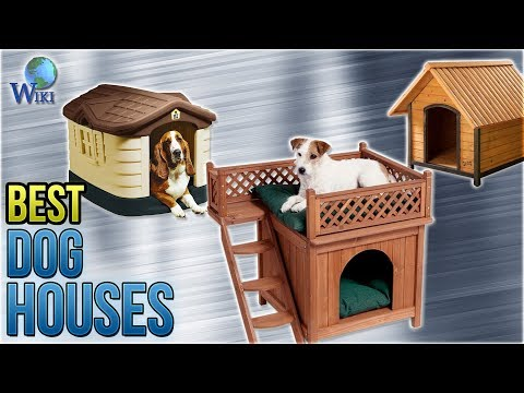 10 Best Dog Houses 2018