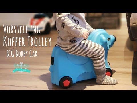 Koffer Trolley | BIG Bobby Car #4 | Reisen mit Kleinkind | Kinderkoffer