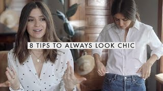 8 Tips To Use To Always Look Chic and Put Together