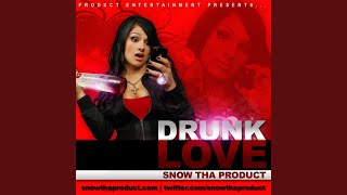 Drunk Love