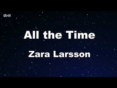 All The Time - Zara Larsson Karaoke 【No Guide Melody】 Instrumental