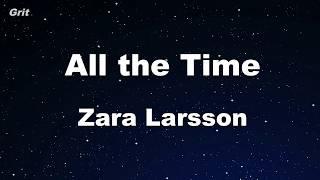 All The Time   Zara Larsson Karaoke 【No Guide Melody】 Instrumental
