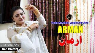 Pashto new songs 2020   gul rukhsar   Arman   New Song   latest Music   Video Song   hd I arman