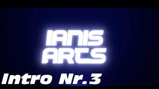 Intro Nr.3 (By IanisArts)
