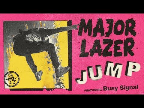 Major Lazer - Jump (feat. Busy Signal) (Official Audio)
