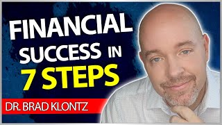 How To Achieve Your Financial Goals (using Financial Psychology): 7 Steps