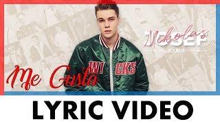 Mikolas Josef   Me Gusta | LYRIC VIDEO