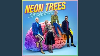 """Video thumbnail of """"Neon Trees - Love In The 21st Century"""""""