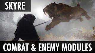 Skyrim Mod: Skyre - Combat and Enemy Modules