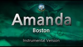 Boston-Amanda (MR) (Karaoke Version) [ZZang KARAOKE]