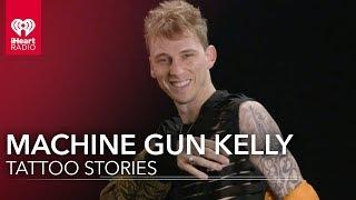 Machine Gun Kelly | Tattoo Stories