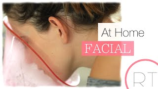 How-To: Do An At Home Facial