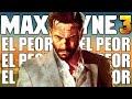 Max Payne 3 Mal Juego Peor Max Payne