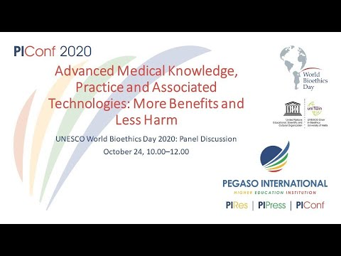 Panel discussion: Advanced Medical Knowledge, Practice and Associated Technologies: More Benefits and Less Harm