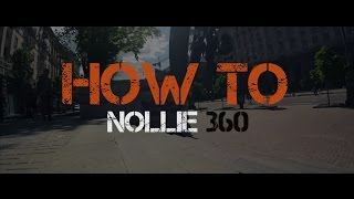 Street Market / How To Nollie 360 / BMX