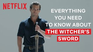 Henry Cavill Explains Everything You Need To Know About The Witchers Swords   The Witcher   Netflix
