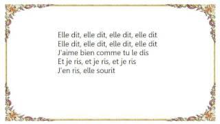 Christophe - Elle Dit Elle Dit Elle Dit Lyrics