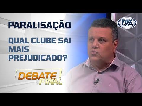 PARALISAÇÃO: qual clube sai mais prejudicado? Veja a discussão do 'Debate Final'