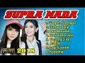 FULL SUPRA NADA TERBARU 2018 Album Wegah Kelangan ft Korban Janji