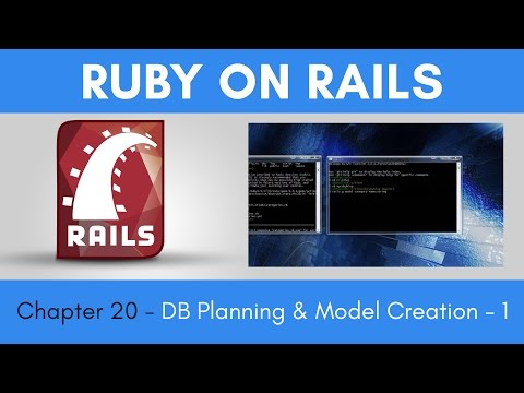 Learn Ruby on Rails from Scratch - Chapter 20 - Database Planning and Model Creation - Part 2
