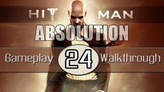 Hitman Absolution Gameplay Walkthrough - Part 24 - Birdie's Gift (Pt.2)
