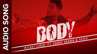 Gambar cover Body Full Audio Song | Mickey Singh