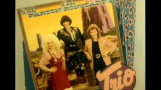 Farther Along - Dolly Parton, Linda Ronstadt and Emmylou Harris