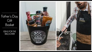 Fathers Day Gift Basket | Ideas For The BBQ Lover