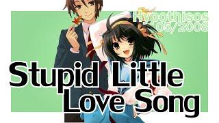 Stupid Little Love Song.