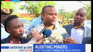 Government is set to audit miners in Taita Taveta