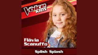 Splish Splash (Ao Vivo / The Voice Brasil Kids 2017)