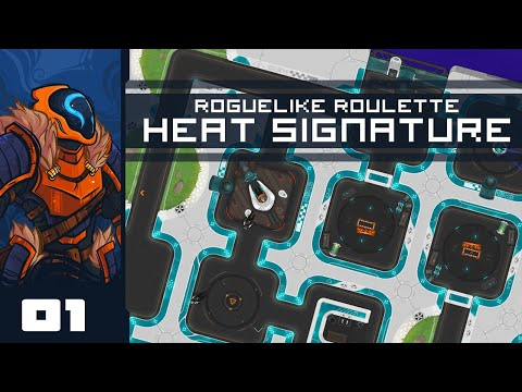 Let's Play Heat Signature [Roguelike Roulette] - PC Gameplay Part 1 - Amateur Space Marauder