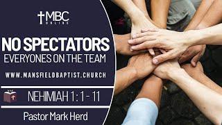 Nehemiah 1 V 1-11-No Spectators Everyones on the team