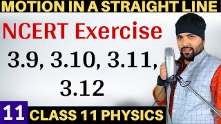 Exercise 3.9 to 3.12 Motion in a Straight Line for IIT Jee Mains