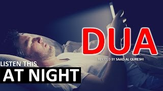 Beautiful Dua during the night ᴴᴰ - MUST Listen Every Night!!