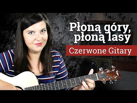 Plona Gory Plona Lasy Czerwone Gitary Tekst Piosenki I Chwyty Na Gitare