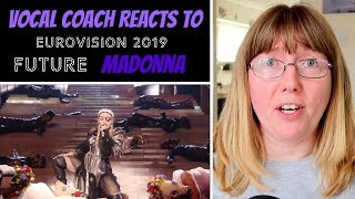 Vocal Coach Reacts To Madonna 'Future' Eurovision 2019