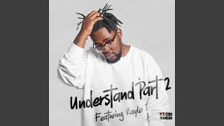Understand Pt. II (feat. Kaylo) (Remastered)