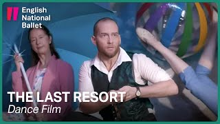 The Last Resort - an original dance film | English National Ballet
