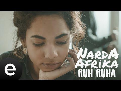 Narda Afrika - Ruh Ruha - (Tipografik Video) #nardaafrika #ruhruha #esenmüzik Sözleri