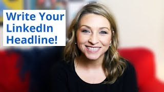 How to use LinkedIn | Top 5 Tips for writing your LinkedIn Headline
