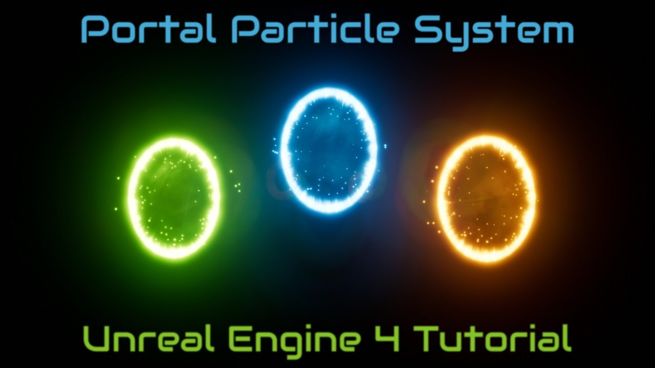 Portal Particle System Tutorial - [Unreal Engine 4]